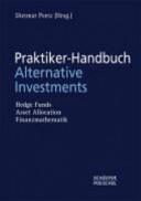 Praktiker-Handbuch Alternatives Investmentmanagement