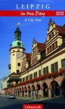 Leipzig in One Day. A City Tour