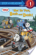 Not So Fast, Bash and Dash! (Thomas and Friends)