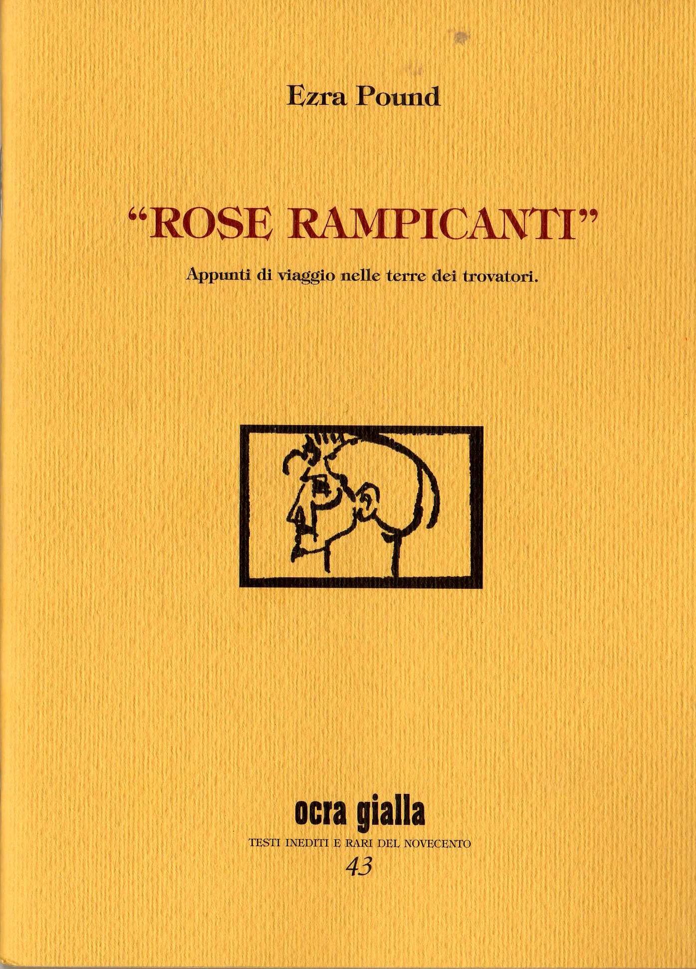 """""""Rose rampicanti"""""""