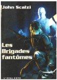 Les Brigades fantôm...