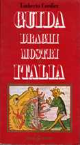 Guida ai draghi e mostri in Italia