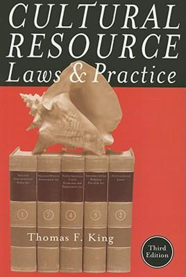 Cultural Resource Laws & Practice