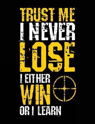 Trust Me I Never Los...