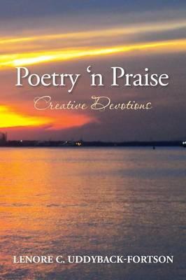 Poetry N' Praise...creative Devotions
