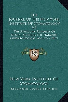 The Journal of the New York Institute of Stomatology V2