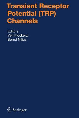 Transient Receptor Potential Trp Channels