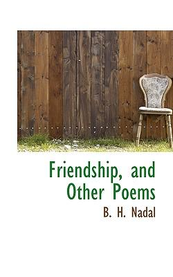 Friendship, and Other Poems