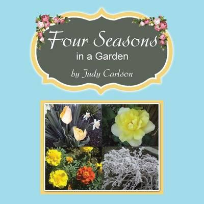 Four Seasons in a Ga...