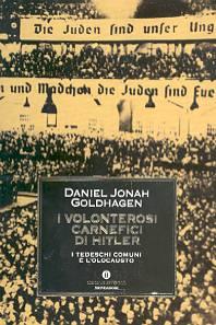 I volonterosi carnefici di Hitler