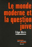 Le monde moderne et ...