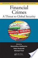 Financial Crimes: A Threat to Global Security