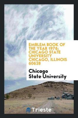 Emblem book of the year 1976; Chicago state university chicago, illinois 60628