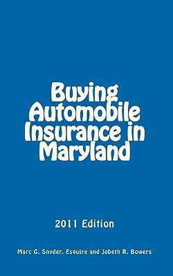 Buying Automobile Insurance in Maryland 2011