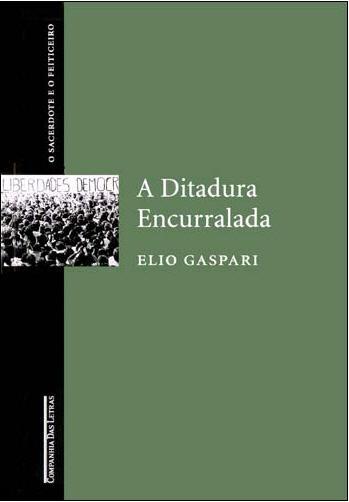 A Ditadura Encurrala...