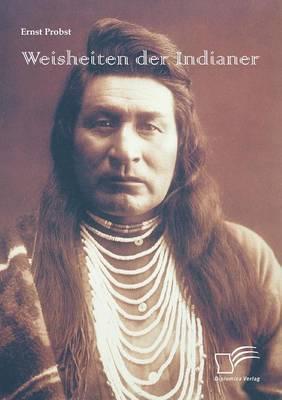Weisheiten der Indianer