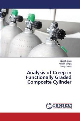 Analysis of Creep in Functionally Graded Composite Cylinder
