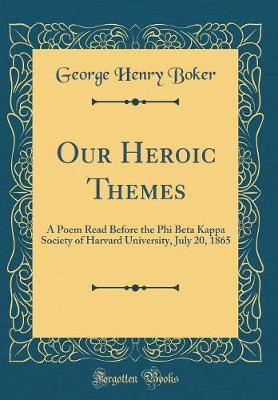 Our Heroic Themes