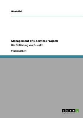 Management of E-Services Projects