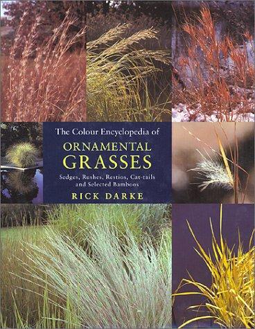 The Colour Encylopaedia of Ornamental Grasses