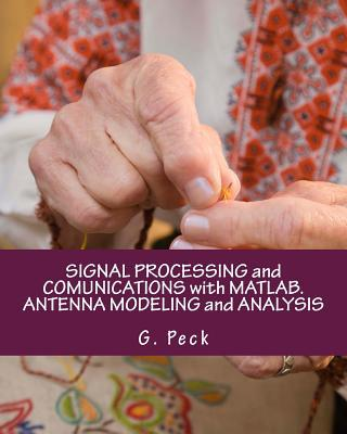 Signal Processing and Comunications With Matlab