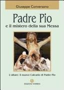 Padre Pio e il mistero della sua messa
