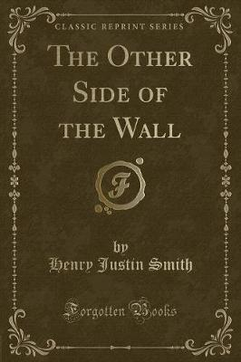 The Other Side of the Wall (Classic Reprint)