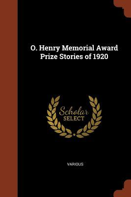 O. Henry Memorial Award Prize Stories of 1920