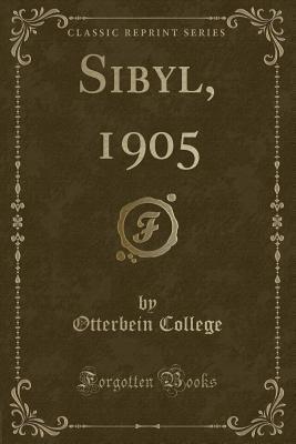 Sibyl, 1905 (Classic Reprint)