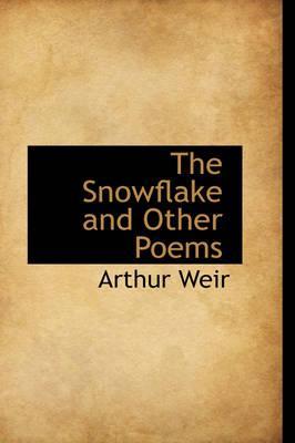 The Snowflake and Ot...
