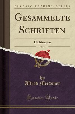 Gesammelte Schriften, Vol. 18