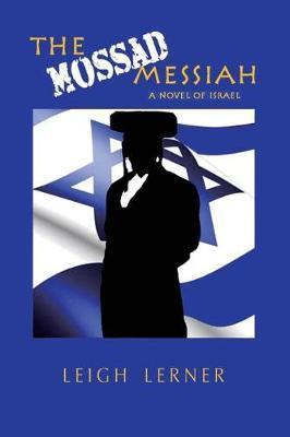 The Mossad Messiah