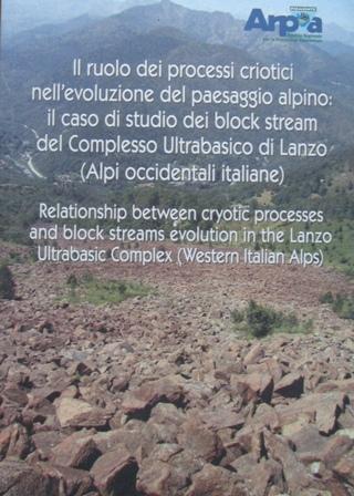 Il ruolo dei processi criotici nell'evoluzione del paesaggio alpino - Relationship between cryotic processes and block streams evolution in the Lanzo Ultrabasic Complex (Western Italian Alps)