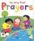 My Very First Prayer...