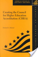 Creating the Council for Higher Education Accreditation (CHEA)