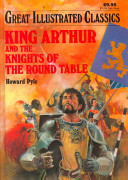 Great Illustrated Classics King Arthur