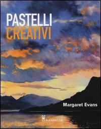 Pastelli creativi. Ediz. illustrata