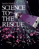 Science to the Rescu...