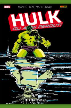 Hulk: Gli anni perduti vol. 4