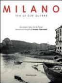 Milano tra le due guerre