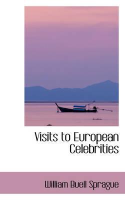 Visits to European Celebrities