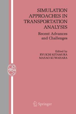 Simulation Approaches in Transportation Analysis