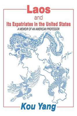 Laos and Its Expatriates in the United States