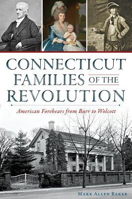 Connecticut Families of the Revolution