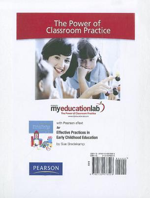 Effective Practices in Early Childhood Education Myeducationlab With Pearson Etext Standalone Access Card