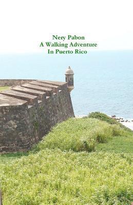 A Walking Adventure in Puerto Rico
