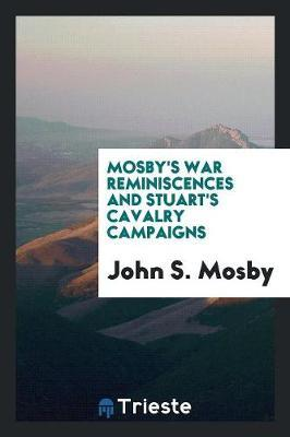 Mosby's War Reminisc...