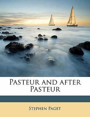 Pasteur and After Pa...