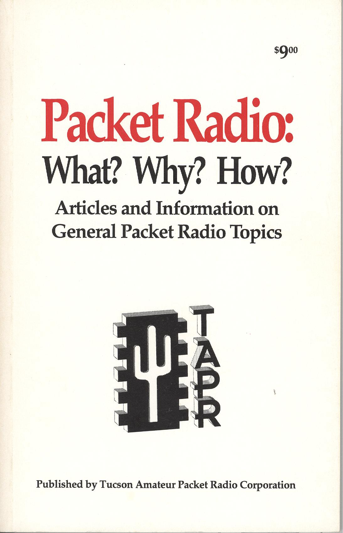 Packet Radio: What? Why? How?