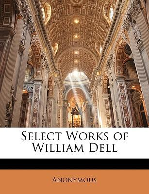 Select Works of William Dell